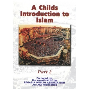 Childs introduction to Islam – Part 2