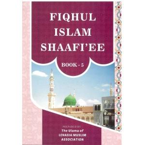 Fiqhul Islam (Shafee) – Book 5