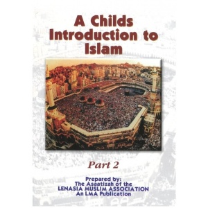 Childs introduction to Islam - Part 2