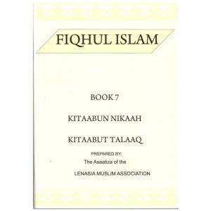 Fiqhul Islam (Kitaabun Nikaah) 1 Book 7