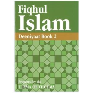 Fiqhul Islam (Deeniyaat) - Book 2